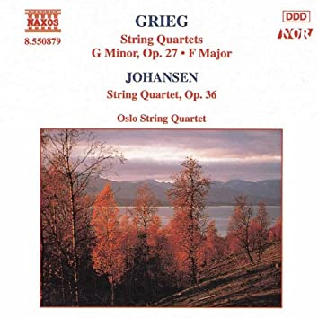 GRIEG: String Quartets Nos. 1 and 2 / JOHANSEN: String Quartet Op. 35