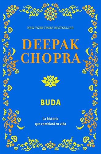 Buda: La historia que cambiará tu vida (Spanish Edition)