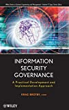 Information Security Governance: A Practical Development and Implementation Approach (Wiley Series in Systems Engineering and Management, 1, Band 1)