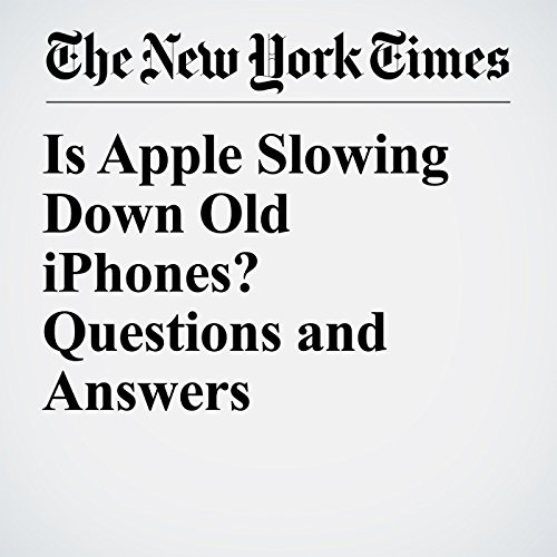 Is Apple Slowing Down Old iPhones? Questions and Answers copertina