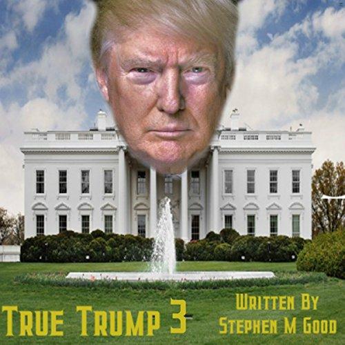 True Trump Three Titelbild