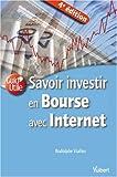 Savoir investir en Bourse avec Internet - Vuibert - 14/04/2009