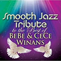 Smooth Jazz Tribute to the Best of Bebe