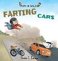Mimi & Wilfie - Farting Cars