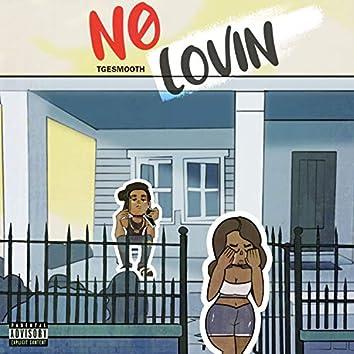 No Lovin'
