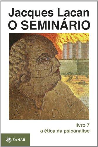 O Seminário, livro 7: A ética da psicanálise
