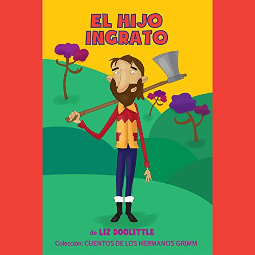 El Hijo Ingrato [The Ungrateful Son] audiobook cover art