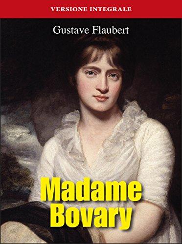Madame Bovary (Gli Imperdibili Vol. 12) (Italian Edition)