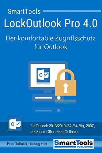 SmartTools LockOutlook Pro 4.0 - Der komfortable Zugriffsschutz für Outlook 2013/2010 (32-/64-Bit), 2007 und 2003