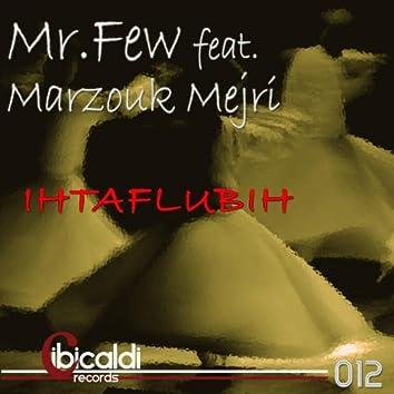 Ihtaflubih (feat. Marzouk Mejri)