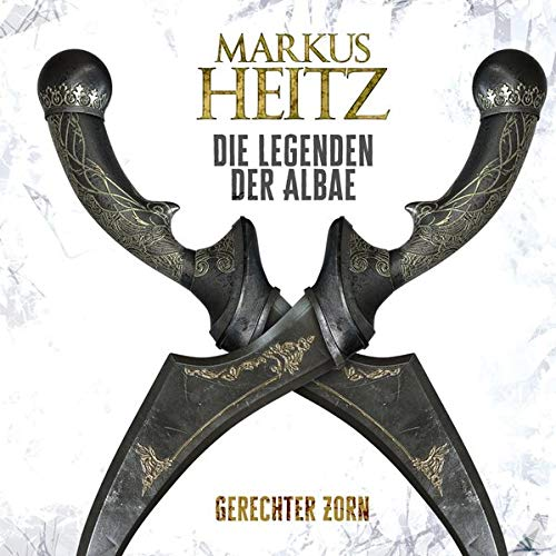 Gerechter Zorn: Die Legenden der Albae 1