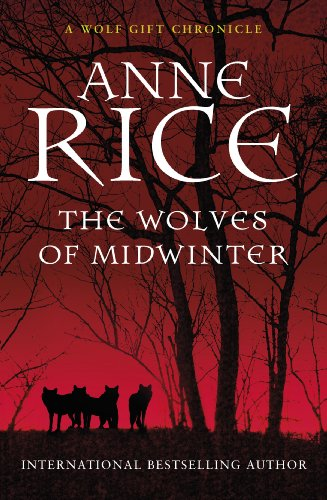 The Wolves of Midwinter (The Wolf Gift Chronicles) (English Edition)