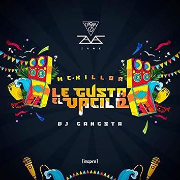 Le Gusta el Vacile (feat. DJ Gangsta)