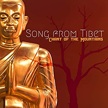 Song from Tibet: Chant of the Mountains