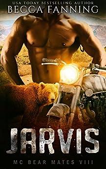 JARVIS (BBW Bear Shifter MC Biker Romance) (MC Bear Mates Book 8) by [Becca Fanning]