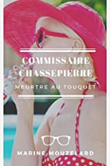Commissaire Chassepierre: Meurtre au Touquet Format Kindle
