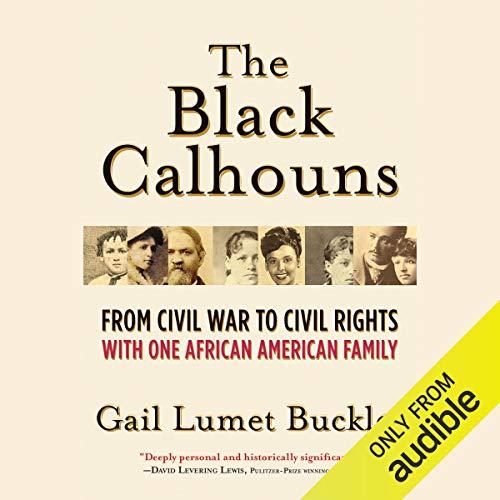 The Black Calhouns Audiobook By Gail Lumet Buckley cover art