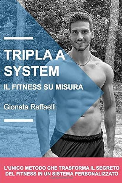 Tripla a system: il fitness su misura (italiano) copertina flessibile 978-1709724466