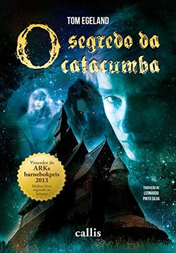 O segredo da catacumba (Portuguese Edition)