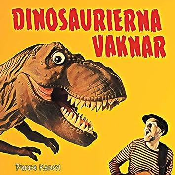 Dinosaurierna Vaknar
