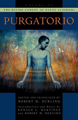 The Divine Comedy of Dante Alighieri: Volume 2: Purgatorio (English Edition)