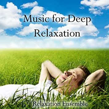 Music for Deep Relaxation