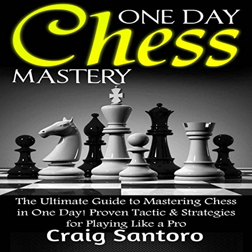 One Day Chess Mastery audiobook cover art
