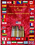 7.9x57 Mauser Ammunition for The Collector Volume 2: Countries of the World