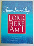 Lord, Here Am I (A Collection of Organ Arrangements)