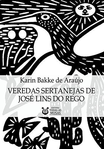 Veredas Sertanejas De José Lins Do Rego
