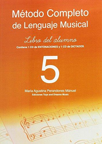 MÉTODO COMPLETO DE LENGUAJE MUSICAL 5º NIVEL. LIBRO DEL ALUMNO (Mª AGUSTINA PERANDONES)