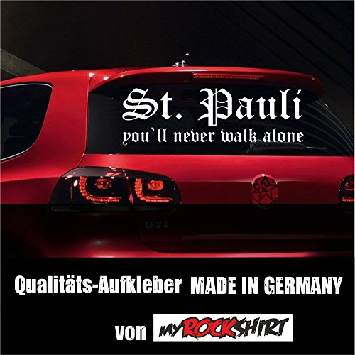 "myrockshirt Super-Chicer St.Pauli Fussball-Fan You`ll Never Walk Alone Aufkleber Sticker XXL in 80x20 cm mit Montage Set inkl. Estrellina-Montage-Rakel® & ""Estrellina-Glücksaufkleber®"" Fussball"