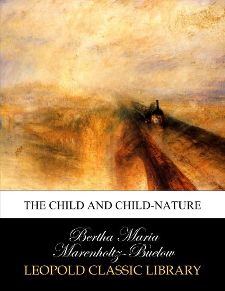 サドル激怒月面The child and child-nature