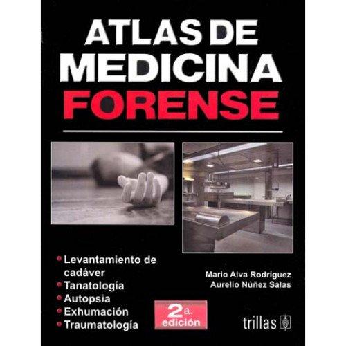 Atlas de medicina forense/ Atlas of Forensic Medicine (Spanish Edition)