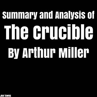 Summary and Analysis of The Crucible by Arthur Miller audiobook cover art