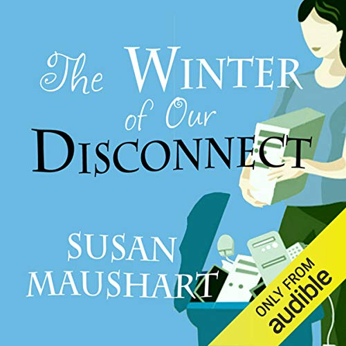 The Winter of Our Disconnect audiobook cover art