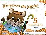 Pompas de jabón 5 años. 1º Trimestre. Proyecto Educación Infantil 2º ciclo - 9788490670453