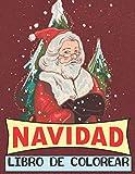 Navidad Libro de colorear: Adorable libro para colorear con diseños divertidos, fáciles y...