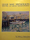 Lillie May Nicholson, 1884-1964: An artist rediscovered : including a complete catalog of her known works