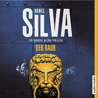 Der Raub     Gabriel Allon 14              Autor:                                                                                                                                 Daniel Silva                               Sprecher:                                                                                                                                 Michael Schwarzmaier                      Spieldauer: 7 Std. und 37 Min.     122 Bewertungen     Gesamt 4,3