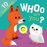 Whoo Are You?: With 10 Sounds!