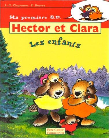 Hector et Clara, les enfants. Edition 1996
