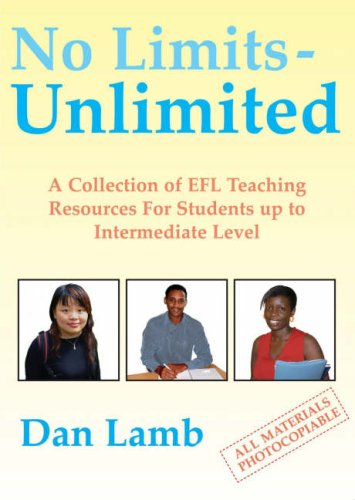 No Limits - Unlimited: A Collection of EFL Teaching Resources for Students Up to Intermediate Level