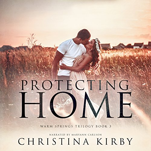 Protecting Home (Warm Springs Trilogy Book 3)                   By:                                                                                                                                 Christina Kirby                               Narrated by:                                                                                                                                 Maryann Carlson                      Length: 7 hrs and 52 mins     Not rated yet     Overall 0.0