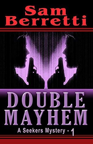 Book: Double Mayhem - A Seekers Mystery by Sam Berretti