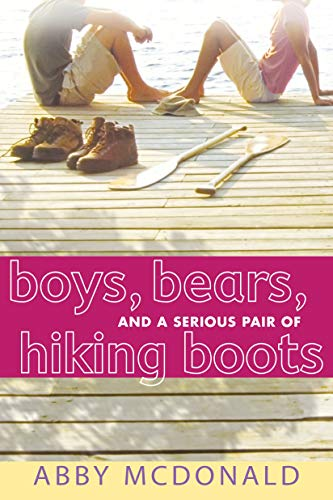 Boys, Bears, and a Serious Pair of Hiking Boots (English Edition)