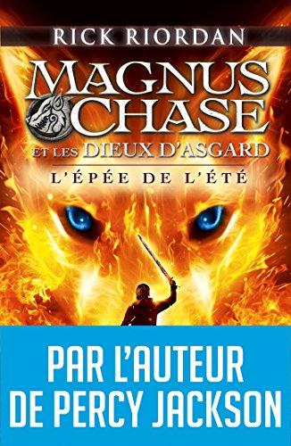 Magnus Chase et les dieux d'Asgard - tome 1 : L'épée de l'été (Wiz) (French Edition)