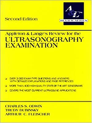 Appleton & Lange's Review for the Ultrasonography Examination (A & L's review series)