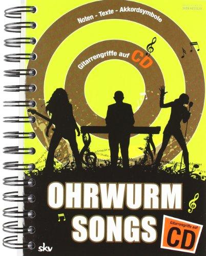 Ohrwurm-Songs Gitarrengriffe mit CD: Noten-Texte-Akkorde-Gitarrengriffe