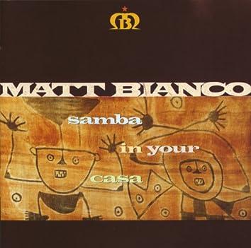 Samba In Your Casa